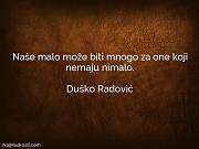 Duško Radović: Naše malo može biti...
