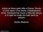 Duško Radović: Jutros se Sava opet...