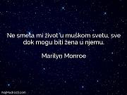 Marilyn Monroe: Ne smeta mi život...