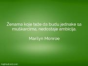 Marilyn Monroe: Ženama koje teže da...