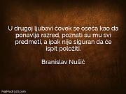 Branislav Nušić: U drugoj ljubavi čovek...