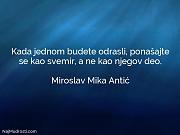 Miroslav Mika Antić: Kada jednom budete odrasli,...