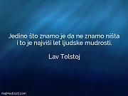 Lav Tolstoj: Jedino što znamo je...
