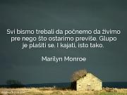 Marilyn Monroe: Svi bismo trebali da...