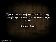 Milorad Pavić: Nije u pravu onaj...