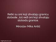 Miroslav Mika Antić: Retki su oni koji...