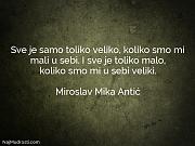 Miroslav Mika Antić: Sve je samo toliko...