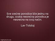 Lav Tolstoj: Sve srećne porodice liče...