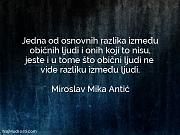 Miroslav Mika Antić: Jedna od osnovnih razlika...