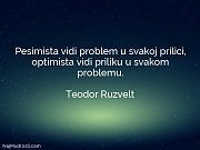 Teodor Ruzvelt: Pesimista vidi problem u...