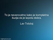 Lav Tolstoj: To je neverovatno kako...
