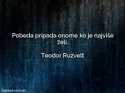 Teodor Ruzvelt: Pobeda pripada onome ko...