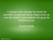 Paulo Koeljo: U ljubavi niko nikoga...