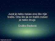 Duško Radović: Juce je neko našao...