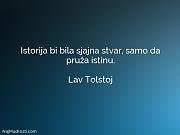 Lav Tolstoj: Istorija bi bila sjajna...