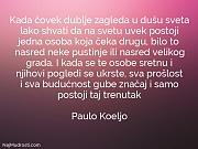 Paulo Koeljo: Kada čovek dublje zagleda...