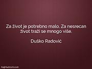 Duško Radović: Za život je potrebno...