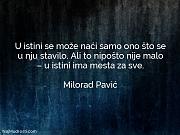 Milorad Pavić: U istini se može...
