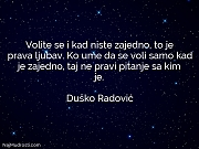 Duško Radović: Volite se i kad...