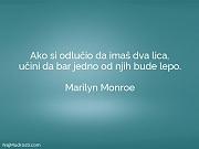Marilyn Monroe: Ako si odlučio da...