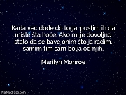 Marilyn Monroe: Kada već dođe do...