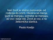 Paulo Koeljo: Naš život je stalno...