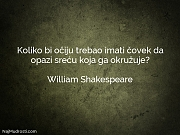 William Shakespeare: Koliko bi očiju trebao...