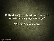 William Shakespeare: Koliko bi očiju trebao...