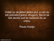 Paulo Koeljo: Videli su se jedan...