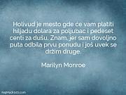 Marilyn Monroe: Holivud je mesto gde...