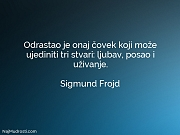 Sigmund Frojd: Odrastao je onaj čovek...