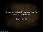 Lav Tolstoj: Najjači od svih ratnika...