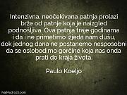 Paulo Koeljo: Intenzivna, neočekivana patnja prolazi...