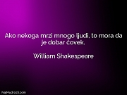 William Shakespeare: Ako nekoga mrzi mnogo...