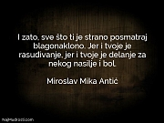Miroslav Mika Antić: I zato, sve što...