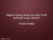 Paulo Koeljo: Najjača ljubav jeste ona...