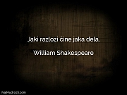 William Shakespeare: Jaki razlozi čine jaka...