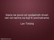 Lav Tolstoj: Sreća ne zavisi od...