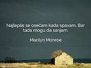 Marilyn Monroe: Najlepše se osećam kada...