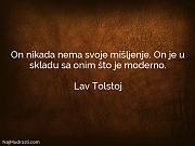 Lav Tolstoj: On nikada nema svoje...