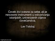 Lav Tolstoj: Čovek živi svesno za...