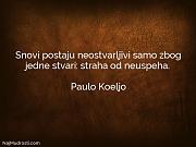 Paulo Koeljo: Snovi postaju neostvarljivi samo...