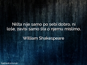 William Shakespeare: Ništa nije samo po...