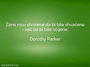 Dorothy Parker: Žene nisu stvorene da...
