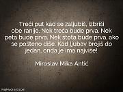 Miroslav Mika Antić: Treći put kad se...