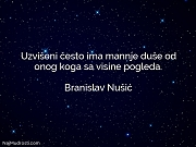 Branislav Nušić: Uzvišeni često ima mannje...