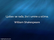William Shakespeare: Ljubav se rađa, živi...