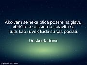 Duško Radović: Ako vam se neka...