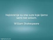 William Shakespeare: Najiskrenije su one suze...