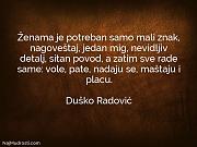 Duško Radović: Ženama je potreban samo...